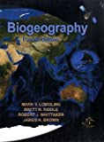 Biogeography, Fourth Edition, Mark V. Lomolino, Brett R. Riddle, Robert J. Whittaker, James H. Brown, 0878934944