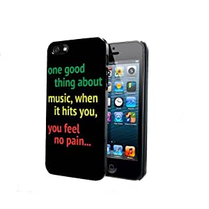 One Good Thing About Music When it Hits You Feel No Pain Quote iPhone 5 5s Back Case