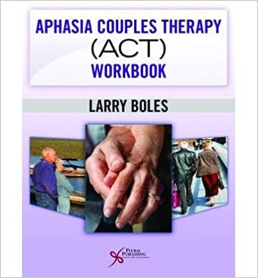 Aphasia Couples Therapy (ACT) Workbook (Paperback) - Common