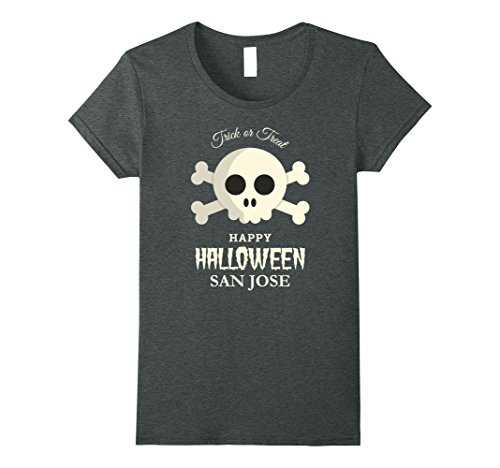 Womens San Jose Trick or Treat Happy Halloween Party T Shirt Medium Dark Heather (Costume Shop San Jose)