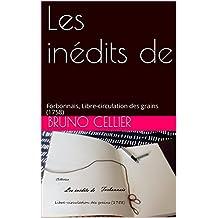 Les inédits de : Forbonnais, Libre-circulation des grains (1758) (French Edition)