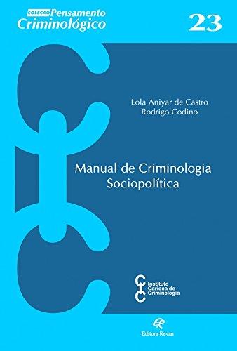 Manual de criminologia sociopolítica (Volume 23)