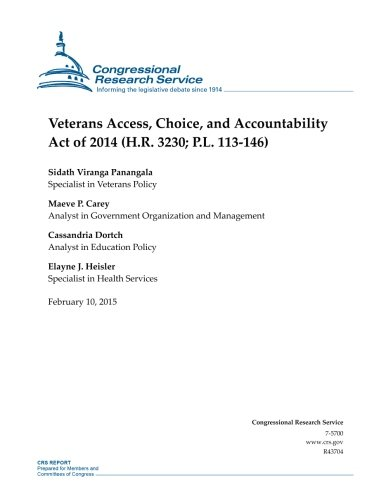 Veterans Access, Choice, and Accountability Act of 2014 (H.R. 3230; P.L. 113-146) (CRS Reports) ebook