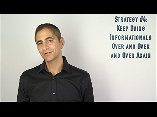 Strategy #4: Keep Doing Informationals Over and Over and Over Again