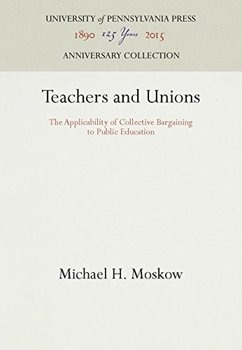 Teachers and Unions: The Applicability of Collective Bargaining to Public Education