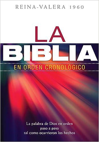 La Biblia en Orden Cronologico-Rvr 1960: Amazon.es: Editorial ...