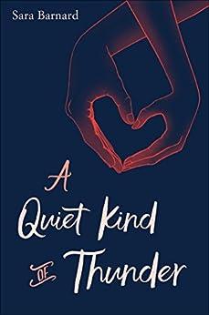 A Quiet Kind of Thunder by [Barnard, Sara]