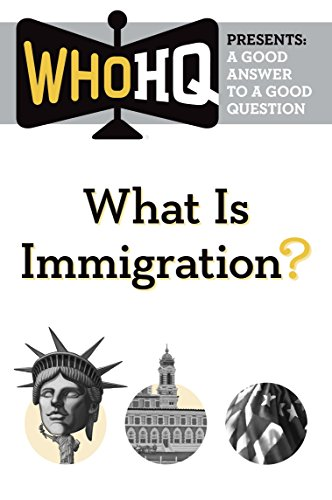 Ellis Island New York Harbor - What Is Immigration?: A Good Answer to a Good Question (Who HQ Presents)
