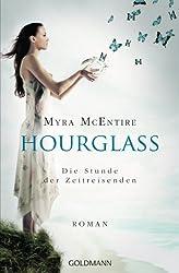 Die Stunde der Zeitreisenden: Hourglass 1 - Roman (German Edition)