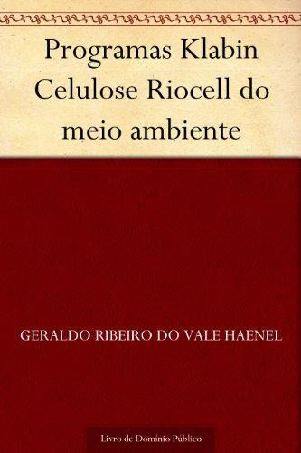 programas-klabin-celulose-riocell-do-meio-ambiente-portuguese-edition