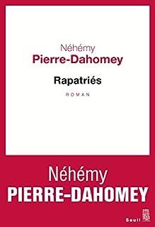 Rapatriés, Pierre-Dahomey, Néhémy