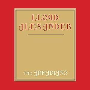 The Arkadians Audiobook