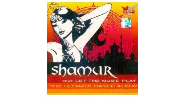Various Artists, Shamur - Shamur - Let the Music Play - The
