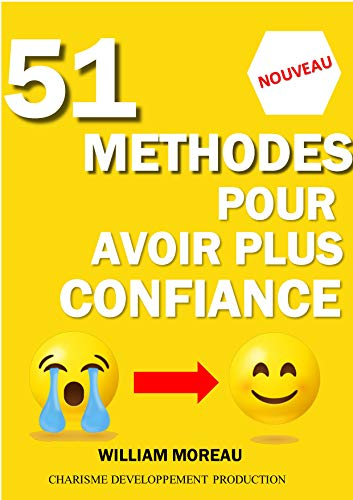 Amazon Com Livre La Confiance En Soi 51 Methodes Pour