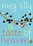 A Taste of Heaven by  Meg Tilly in stock, buy online here