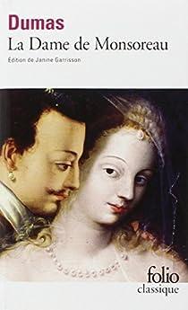 La Dame de Monsoreau  par Dumas