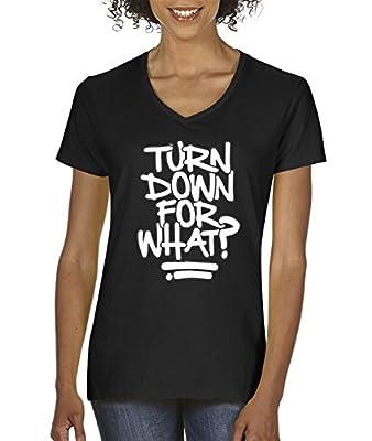 Trendy USA 626 - Women's V-Neck T-Shirt Turn Down for What Lil Jon Dj Snake