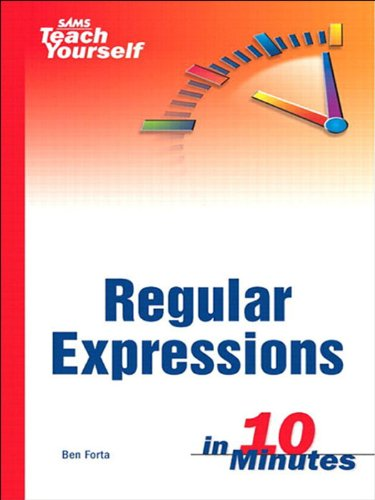 Sams Teach Yourself Regular Expressions In 10 Minutes  English Edition