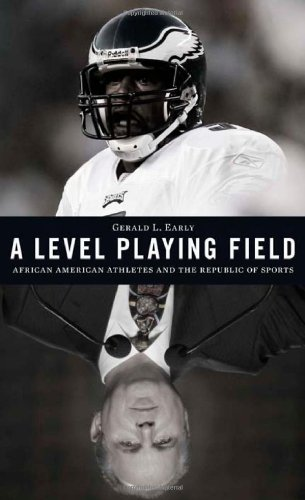 A Level Playing Field: African American Athletes and the Republic of Sports (Alain Locke Lecture Series)