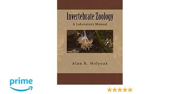 invertebrate zoology a laboratory manual alan r holyoak rh amazon com Zoology Logo Zoology Cute