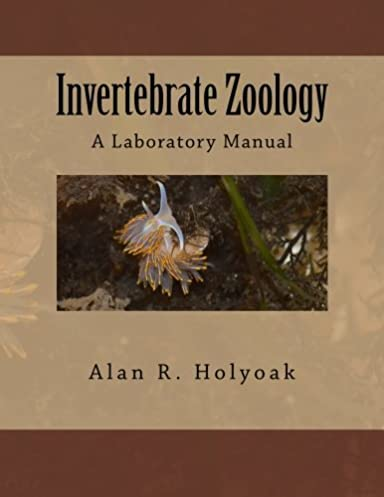 invertebrate zoology a laboratory manual alan r holyoak rh amazon com Zoology Animals Zoology Cartoon