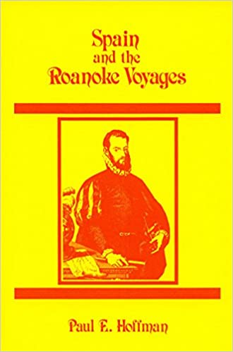 Spain and the Roanoke Voyages