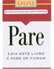 Pare: Leia este livro e pare de fumar