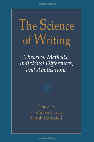 The Science of Writing: Theories, Methods, Individual Differences and Applications