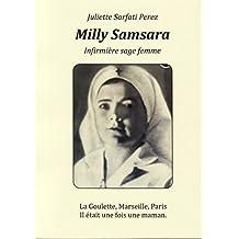 Milly Samsara, infirmière sage femme: La Goulette, Marseille, Paris - Il était une fois une maman (French Edition)