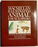 Macmillan Illustrated Animal Encyclopedia, Macmillan Publishing Company Staff, 0026276801
