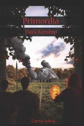 Book: Primordia - Dark Kinship by Curtis Sylvia