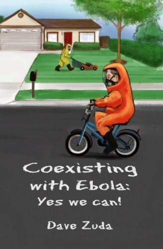 Coexisting with Ebola: Yes we can!