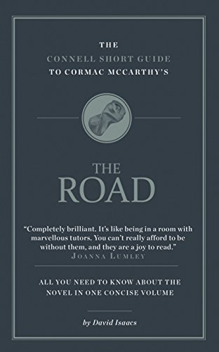 The Connell Short Guide to Cormac McCarthy's The Road