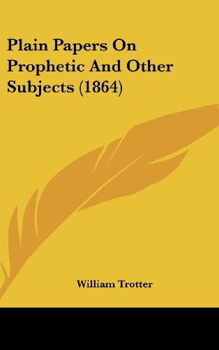 plain papers on prophetic and other subjects 1864巻 感想 william
