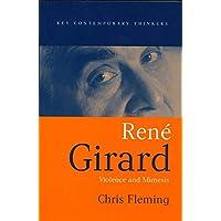 Rene Girard: Violence and Mimesis
