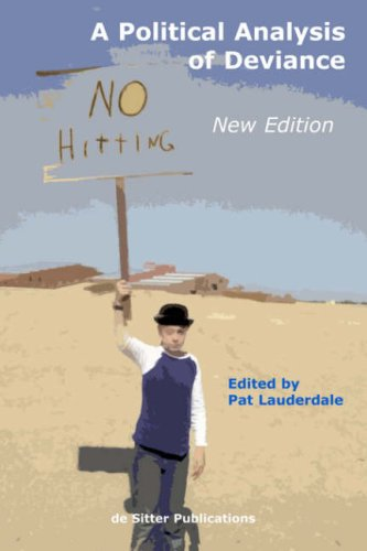 A Political Analysis of Deviance: New Edition