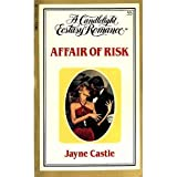 Affair of Risk (Candlelight Ecstasy #55)