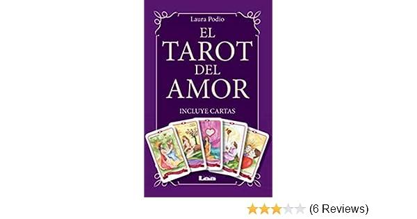 El Tarot del amor (Spanish Edition): Dr. Laura Podio ...
