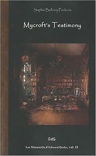 Mycroft's Testimony par Sophie Bellocq-Poulonis
