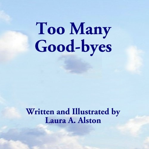 Too Many Good-Byes