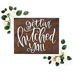 Getting Hitched Y'all Wedding Yall Sign Hitched Sign Wedding Signs Getting Married Southern Wedding Rustic Wedding Signs Farmhouse Wedding 14 x 11 inch
