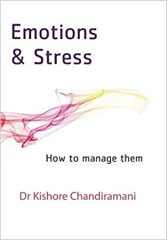 Emotions and Stress: How to Manage Them