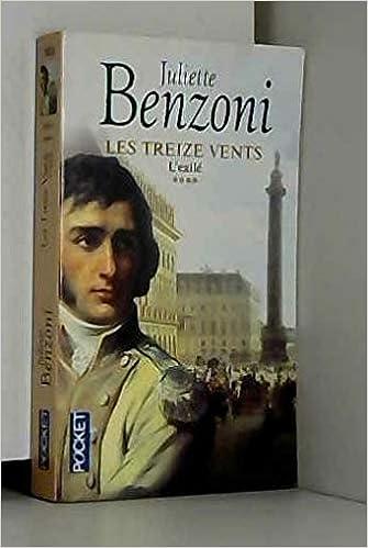 Amazon Fr Treize Vents T04 L Exile Juliette Benzoni Livres