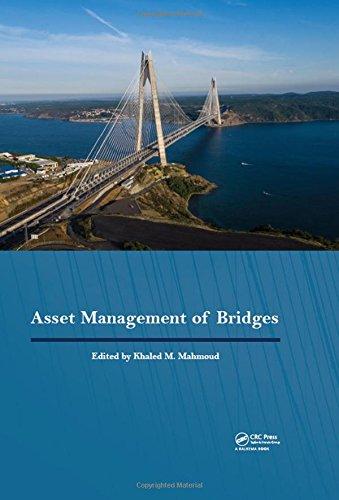 Asset Management of Bridges: Proceedings of the 9th New York Bridge Conference, August 21-22, 2017, New York City, - Bridge Conference