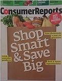 Consumer Reports May 2009 Shop Smart & Save Big