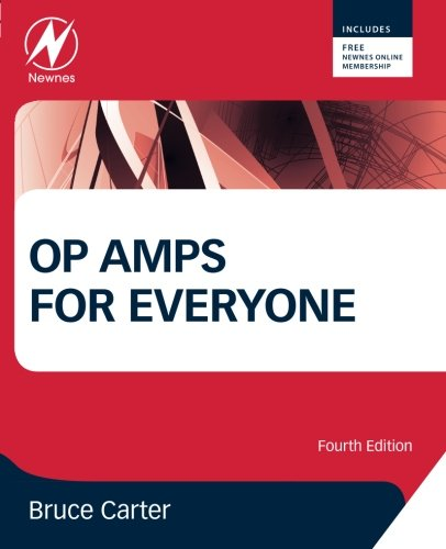 Op Amp Electronics (Op Amps for Everyone, Fourth Edition)