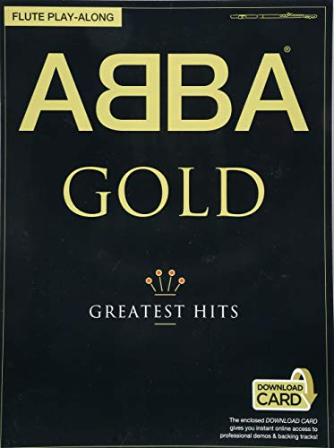- Abba Gold - Greatest Hits: Flute Play-Along, With Downloadable Audio