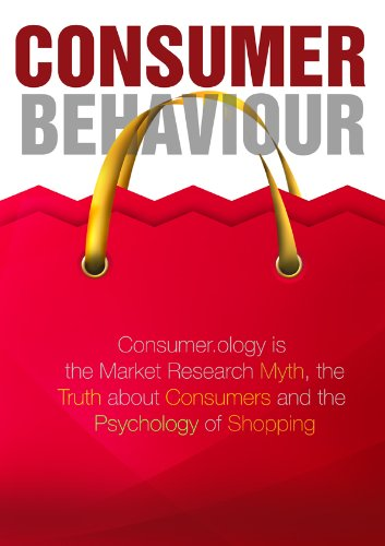 An Insight Into Consumer Behavior (English Edition)