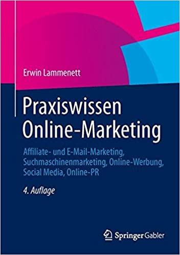 Cover des Buchs: Praxiswissen Online-Marketing: Affiliate- und E-Mail-Marketing, Suchmaschinenmarketing, Online-Werbung, Social Media, Online-PR