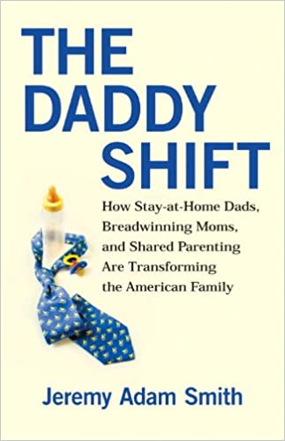 E-kirjat syttyvät muodossa The Daddy Shift: How Stay-at-Home Dads, Breadwinning Moms, and Shared Parenting Are Transforming the American Family B007DZFR7G iBook